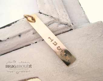 A La Carte . Hand Stamped Gold Filled Rectangle Tag . Brag About It