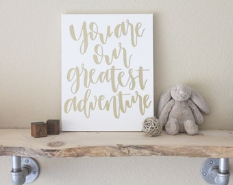 """11""""x14"""" calligraphy nursery canvas no. 1 // you are our greatest adventure"""