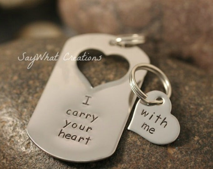 Custom Hand Stamped Matching Key Chains Set I carry your heart with me