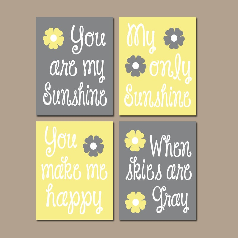 YELLOW Gray You Are My SUNSHINE Wall Art Canvas or Prints