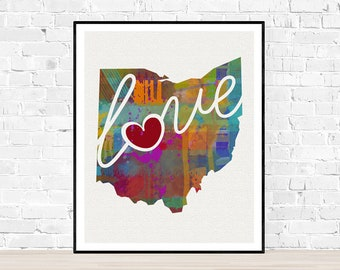 Ohio Love - OH - A Colorful Watercolor Style Wall Art Hanging & State Map Artwork Print - College, Moving, Engagement and Shower Gift