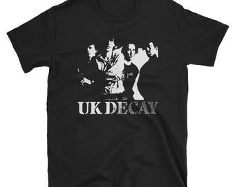 UK Decay Shirt, Sisters of Mercy, Bauhaus, Skeletal Family, Virgin Prunes, Play Dead, Specimen, Goth, Post Punk