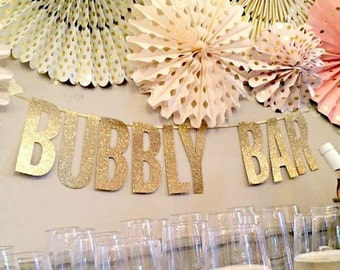 New Year's Eve Banner Letter Banner Bubble Bar Champagne Bar Mimosa Bar Bridal Shower Decorations Wedding Sign Bachelorette Banner New Years