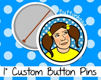 100 Custom Buttons Pins Badges - 1 Inch (Small)