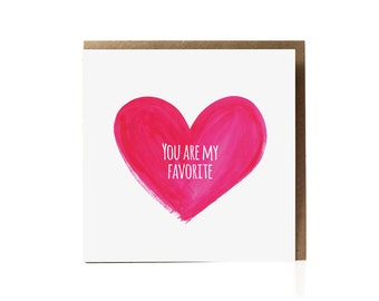 You Are My Favorite Card, funny valentine card, boyfriend card, card for boyfriend, card for husband, funny love cards, valentines day card