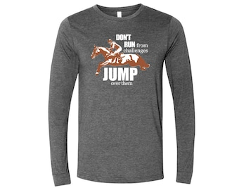 Jump Over Challenges Long Sleeve Tee
