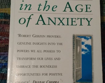 Finding Serenity in the Age of Anxiety by Robert Gerzon,