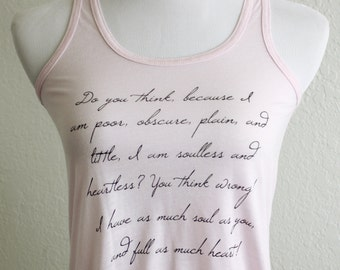Jane Eyre Quote Literary Tank Top - Last one! 20% off size M - Charlotte Bronte Quote -Women's Flowy Racerback Tank