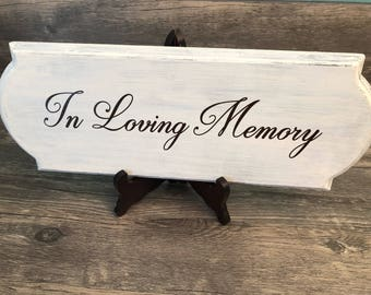 """Rustic Wooden Sign with """"In Loving Memory"""" Script // Distressed Wedding Sign // Wedding Memory Sign // Reception Decor // In Loving Memory"""