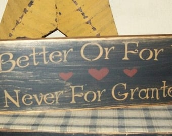 For Better Not For Granted Tree Primitive Sign