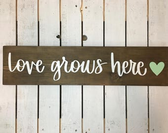 Love grows here hand lettered 3D sign