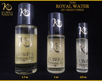 Type Royal Water perfume in oil for both 1/3oz 1oz 1.7oz