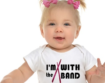 Music Baby Clothes, Music Baby Gift, Band Shirt Baby, I'm with the Band, Music Baby Shower Gift, Rock Band Baby, Drummer Baby, Band T Shirt