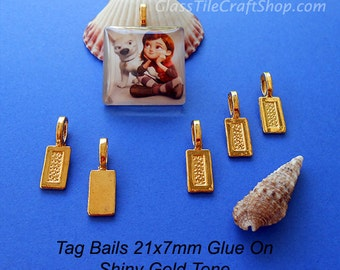 100 Pack Tag Glue on Bails - 21x7mm Shiny Gold Color Glue on Bails for Pendants. (21X7TAGG)