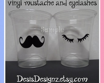 24 Gender reveal Mustache & Eyelashe vinyl decals 12 oz. 16 oz or 20 oz. clear party cups Baby decorations girl boy sprinkle party