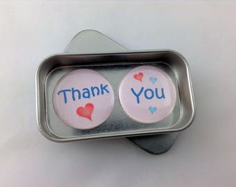 Thank You Magnet Gift Set. 2 x 25mm Magnets Complete with Gift Tin. Perfect Card Alternative, Keepsake, Momento