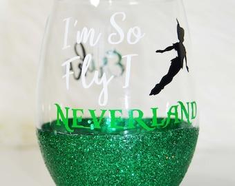 Disney Peter Pan Wine Glass/ Peter Pan Cup/ Peter Pan Tumbler/ Peter Pan Mug/ I'm So Fly I Neverland Wine Glass/ Neverland Cup