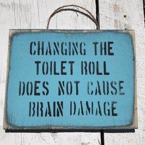 Changing The Toilet Roll Funny Bathroom Sign Toilet Paper Washroom Sign For Kids  Toilet Roll Holder
