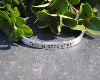 God is good y'all - Hand Stamped Cuff Bracelet - Christian Jewelry