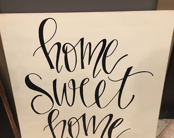 Hand lettered sign, custom hand written sign