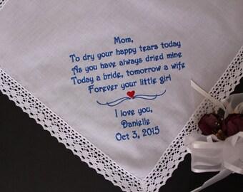 Wedding Handkerchief Mom, To dry your happy tears today. Best Mom Gift, Embroidered Wedding hanky, monogrammed hankerchief. LS4F21.