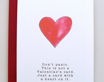 Don't Panic. This is not a Valentines Card - Valentine's day card, handmade - paper goods - funny valentine