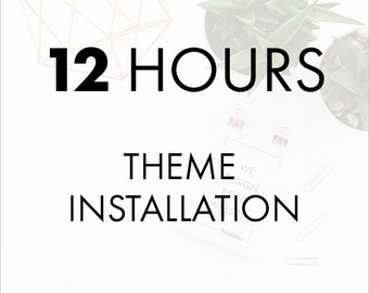 12 Hour Theme Installation & Setup