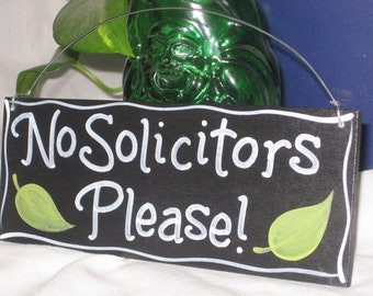 No Solicitors Please, hand painted wood sign.