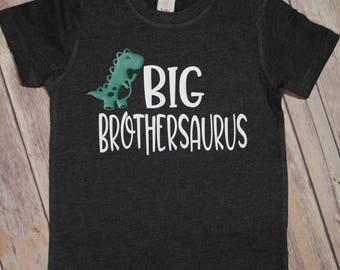 Big Brothersauraus Shirt, Brother Dinosaur Shirt, Big Brother Shirt, Dinosaur Shirt, Big Brother Shirt, Big Sister Shirt, New Brother