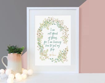 I Am Not Afraid Of Storms- Inspirational Quote- Positive Quotes- Floral Design- Little Women- Louisa May Alcott - Graduation Gift- For Her