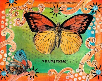 Transform butterfly matted print of mixed media 5x7 matted for 8x10 or 8x10 matted for 11x14 frame