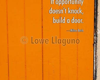 Inspirational quote poster. Close-up photograph of bright orange door and doorknob.