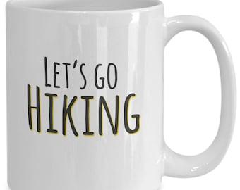 Let's Go Hiking Coffee Mug