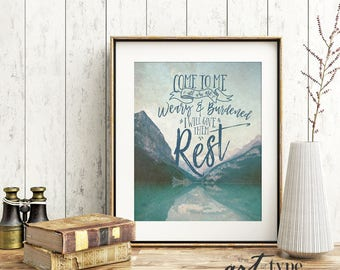 Mountains Scripture Print Come to me all who are Weary INSTANT DOWNLOAD 8x10 Printable Quote Matthew 11 Nature Photography Lake Typography