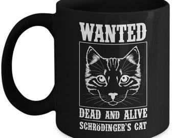 Schrodinger's Cat Coffee Mug - Physics Teacher Gift - Novelty Tea Cup
