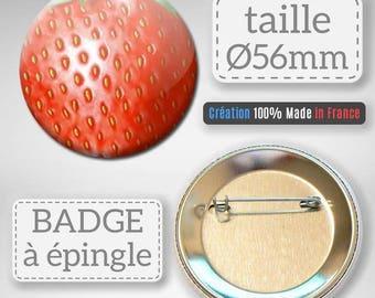 Badge Fruit Strawberry idea gift 56 mm
