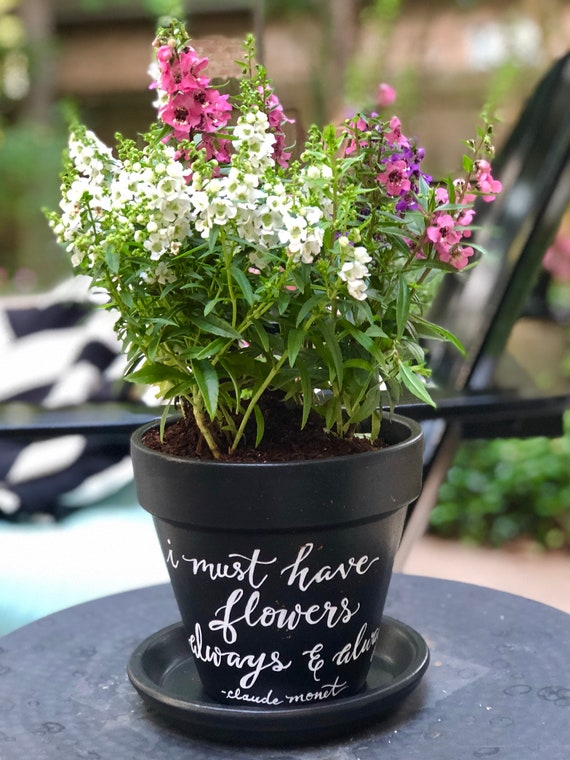 """Chalkboard Painted Calligraphy Ceramic Flower Pot/Saucer - """"I Must Have Flowers Always & Always"""" - Claude Monet"""" - 6 Inch Pot"""