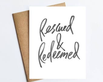 Rescued & Redeemed - NOTECARD - FREE SHIPPING!