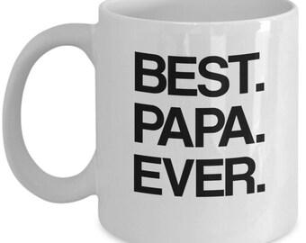 Best Papa Ever Mug, Papa Mug, New Papa Gift, Gift for Papa, Funny Papa Mug, Future Dad Gift, Future Dad Mug Present for Papa 11 oz.
