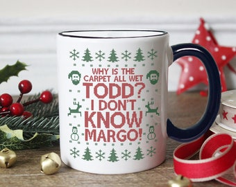 Todd Margo Coffee Mug - Why is The Carpet All Wet Todd - I Don't Know Margo - Funny Cross Stitch Cup - 11 oz Ceramic Mug - Item 2697