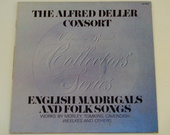 The Alfred Deller Consort - English Madrigals and Folk Songs - Columbia Special Products 1973 - Vintage Vinyl LP Record Album