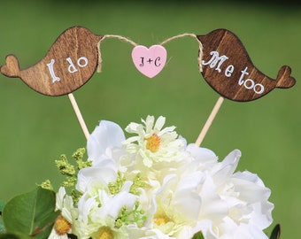 Lovebirds Cake Topper  I do Me Too Rustic - Cupcake Topper - Personalized Wedding - Beach wedding - Bride and Groom