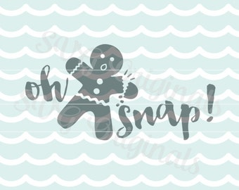 Oh snap SVG Vector File. So cute for so many uses. T-shirts, mugs and more. Cricut Explore and more! Gingerbread Man Christmas SVG Oh snap