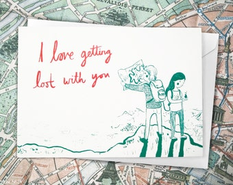 I Love Getting Lost With You - Love, Engagement, Wedding Greeting Card, for all the adventurers and explorers out there! by Emmeline Pidgen