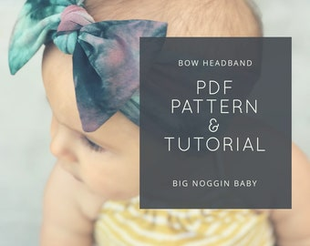 Bow Headband PDF Pattern and Tutorial | Headwrap, Knot Bow, Baby, Toddler, All Ages, Instructions