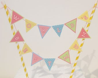 World's Best Mum Bunting Cake topper decoration