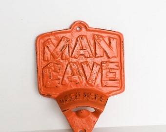Man Cave Wall Mount Bottle Opener ~ Pick Your Color~ Man Cave Sign ~ Rustic Man Cave Wall Decor ~ Cast Iron Bottle Opener ~ Best Man Gift