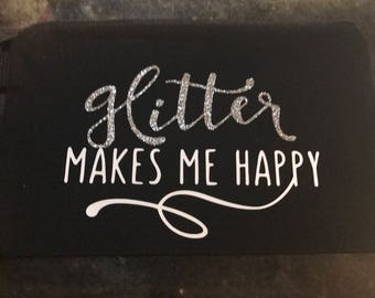 glitter makes me happy bag