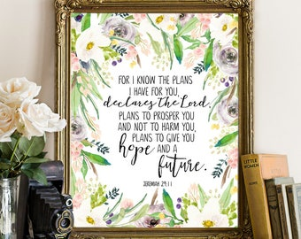 Jeremiah 29:11, For I know the plans I have for you, Bible verse wall art, bible print, Bible quotes, scripture prints, Christian wall art