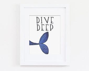 Dive Deep Mermaid Nursery Art, Girls Bedroom Art, Dive Deep Art Quote, Mermaid Nursery Theme, Nursery Art Print, Instant Download